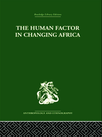 The Human Factor in Changing Africa book cover