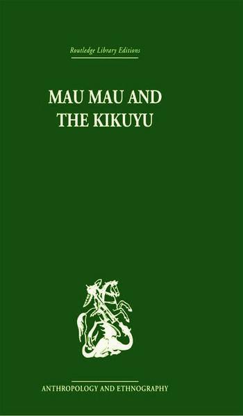 Mau Mau and the Kikuyu book cover