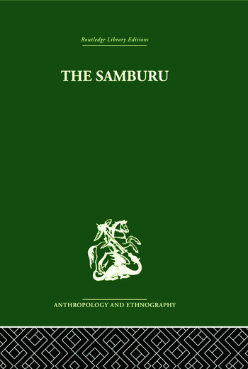 The Samburu A Study of Gerontocracy in a Nomadic Tribe book cover