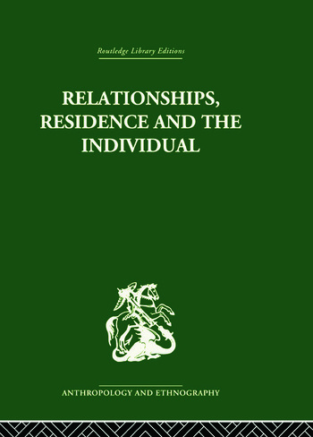 Relationships, Residence and the Individual A Rural Panamanian Community book cover
