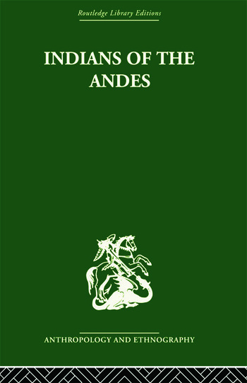 Indians of the Andes Aymaras and Quechuas book cover