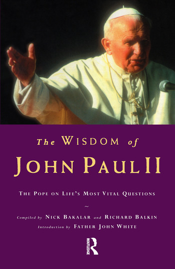The Wisdom of John Paul II The Pope on Life's Most Vital Questions book cover