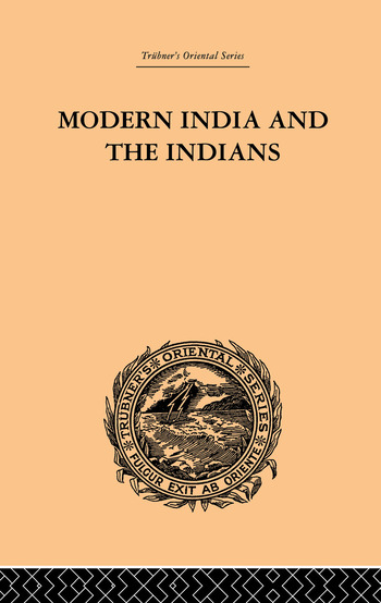 Modern India and the Indians book cover