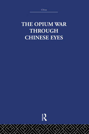 The Opium War Through Chinese Eyes book cover
