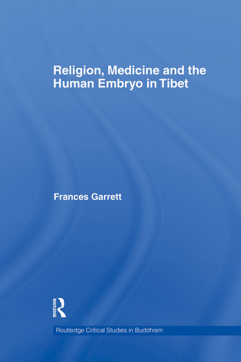 Religion, Medicine and the Human Embryo in Tibet book cover