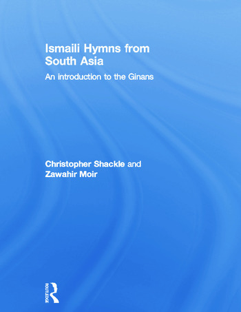 Ismaili Hymns from South Asia An Introduction to the Ginans book cover