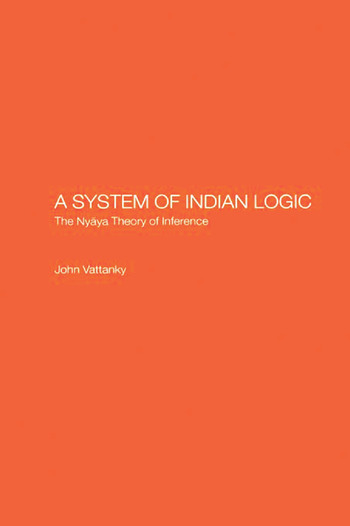 A System of Indian Logic The Nyana Theory of Inference book cover