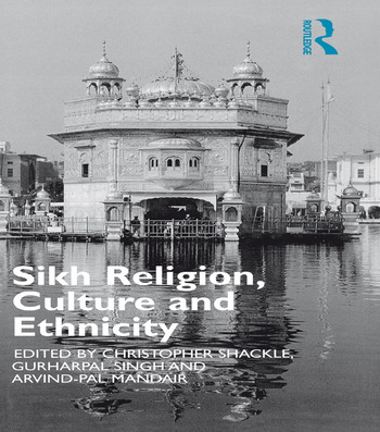 Sikh Religion, Culture and Ethnicity book cover