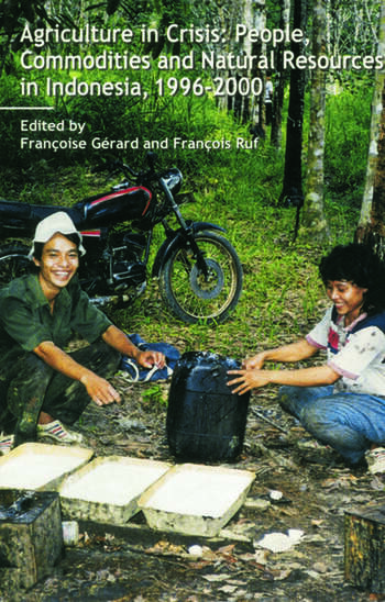 Agriculture in Crisis People, Commodities and Natural Resources in Indonesia 1996-2001 book cover