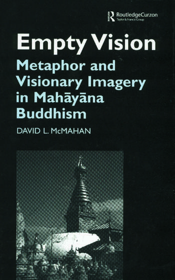 Empty Vision Metaphor and Visionary Imagery in Mahayana Buddhism book cover