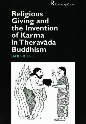 Religious Giving and the Invention of Karma in Theravada Buddhism book cover