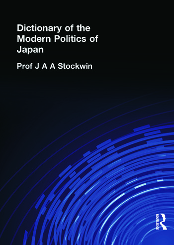 Dictionary of the Modern Politics of Japan book cover