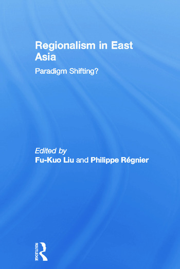 Regionalism in East Asia book cover