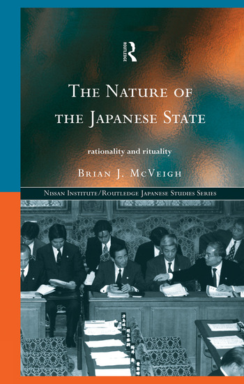The Nature of the Japanese State Rationality and Rituality book cover