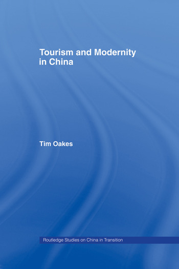 Tourism and Modernity in China book cover