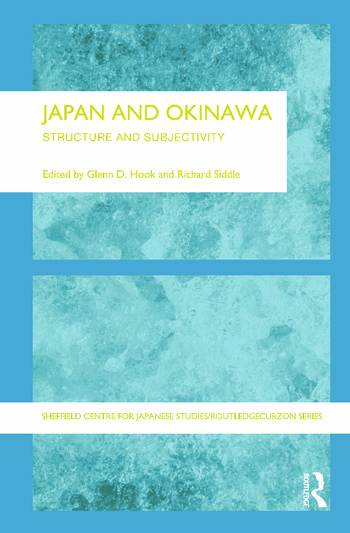 Japan and Okinawa Structure and Subjectivity book cover