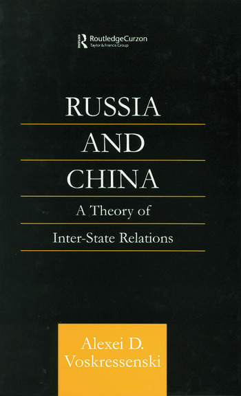 Russia and China A Theory of Inter-State Relations book cover