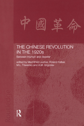 The Chinese Revolution in the 1920s Between Triumph and Disaster book cover