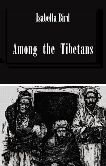 Among The Tibetans book cover