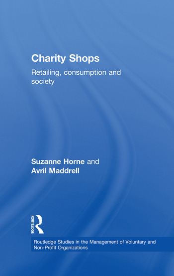 Charity Shops Retailing, Consumption and Society book cover
