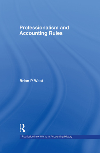 Professionalism and Accounting Rules book cover