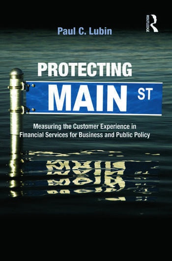 Protecting Main Street Measuring the Customer Experience in Financial Services for Business and Public Policy book cover