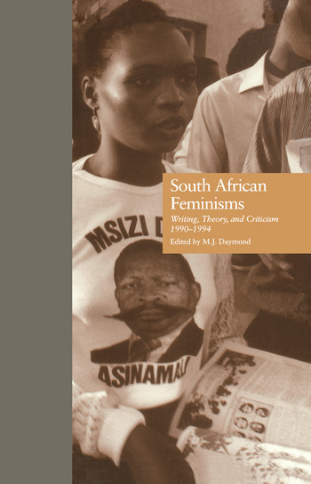 South African Feminisms Writing, Theory, and Criticism,l990-l994 book cover