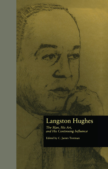 Langston Hughes The Man, His Art, and His Continuing Influence book cover