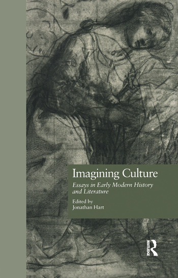 Imagining Culture Essays in Early Modern History and Literature book cover