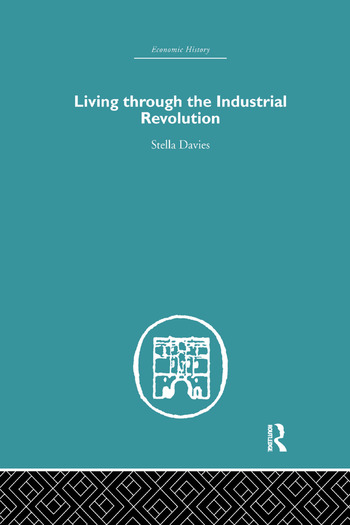 Living Through the Industrial Revolution book cover