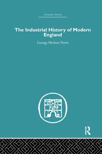 The Industrial History of Modern England book cover