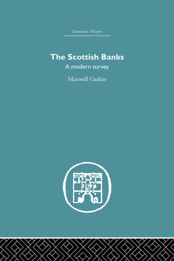 The Scottish Banks A modern survey book cover
