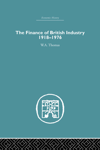 The Finance of British Industry, 1918-1976 book cover