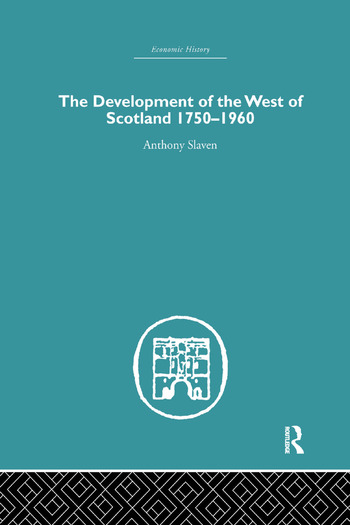 The Development of the West of Scotland 1750-1960 book cover