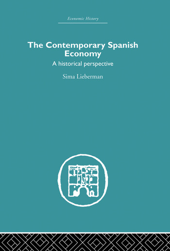 The Contemporary Spanish Economy A Historical Perspective book cover