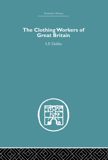 The Clothing Workers of Great Britain book cover