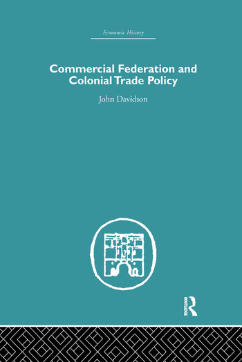 Commercial Federation & Colonial Trade Policy book cover