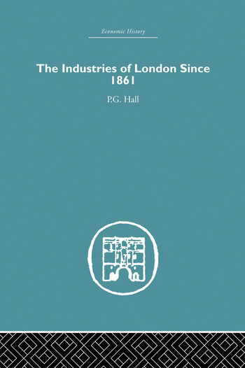 Industries of London Since 1861 book cover