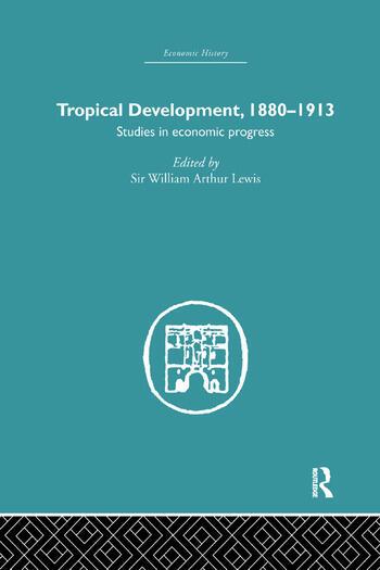 Tropical Development 1880-1913 book cover