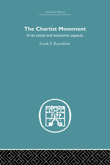 Chartist Movement in its Social and Economic Aspects book cover