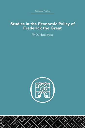 Studies in the Economic Policy of Frederick the Great book cover
