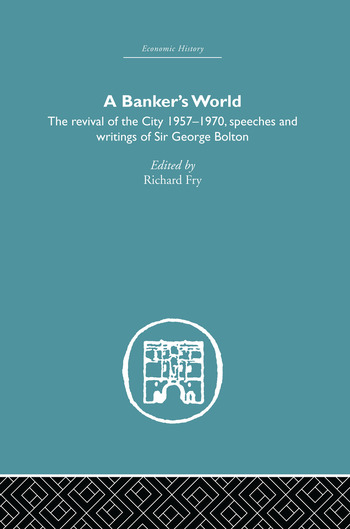 Banker's World The Revival of the City 1957-1970 book cover
