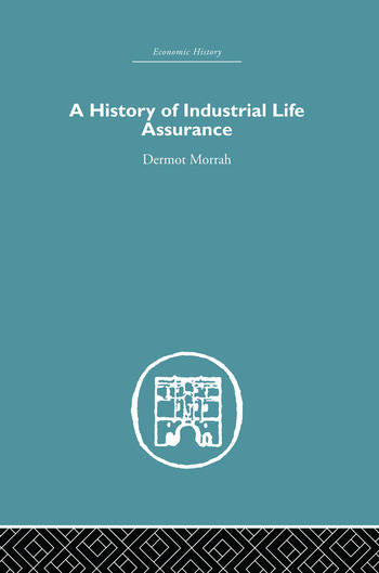 A History of Industrial Life Assurance book cover