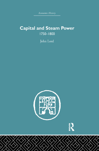 Capital and Steam Power 1750-1800 book cover