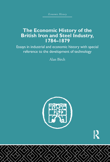Economic HIstory of the British Iron and Steel Industry book cover