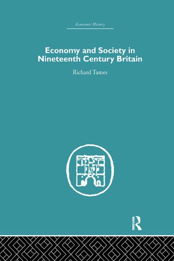 Economy and Society in 19th Century Britain book cover
