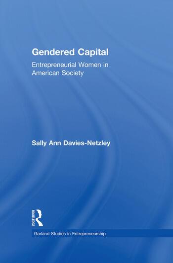 Gendered Capital Entrepreneurial Women in American Enterprise book cover