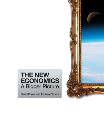 The New Economics A Bigger Picture book cover