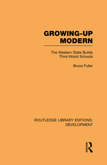 Growing-Up Modern The Western State Builds Third-World Schools book cover