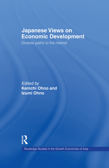 Japanese Views on Economic Development Diverse Paths to the Market book cover